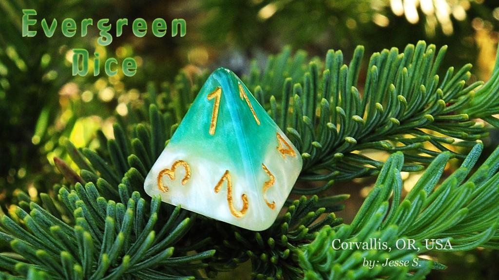 Evergreen Dice Final